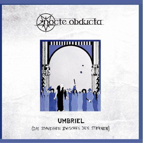 Nocte Obducta - Umbriel (Das Schweigen zwischen den Sternen)