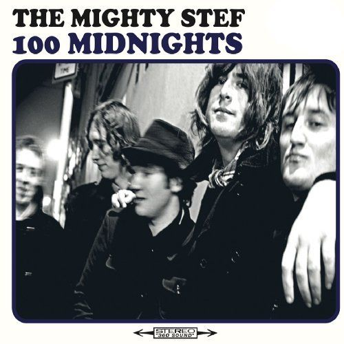Mighty Stef, The - 100 Midnights