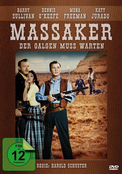 Massaker - Der Galgen muss warten (Dragoon Wells Massacre)