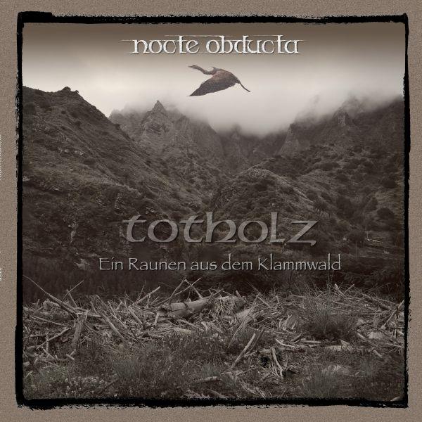 Nocte Obducta - Totholz (ein Raunen aus dem Klammwald) (LP)