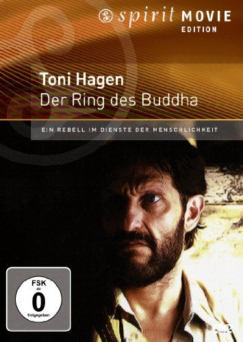 Toni Hagen - Der Ring des Buddha - Spirit Movie Edition