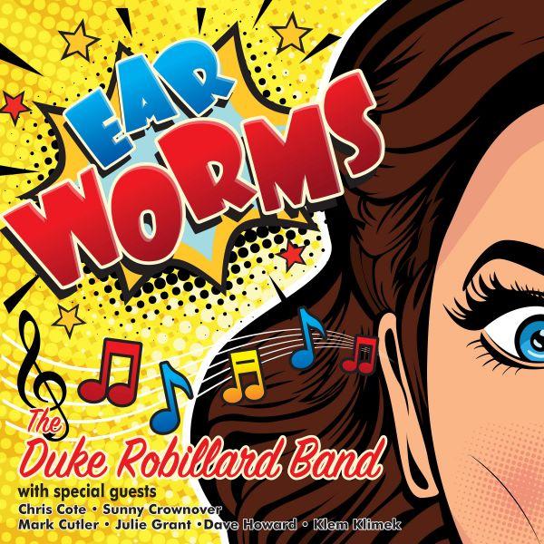 Duke Robillard Band, The - Ear Worms