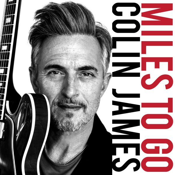 James, Colin - Miles To Go