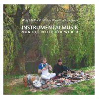 Wolf Müller & Niklas Wandt - Instrumentalmusik Von Der Mitte Der World (2lp)