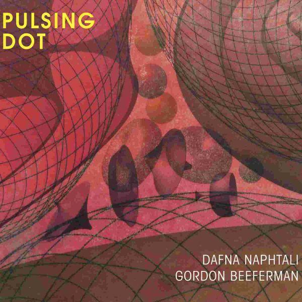 Naphtalis, Dafna and Beeferman, Gordon - Pulsing Dot