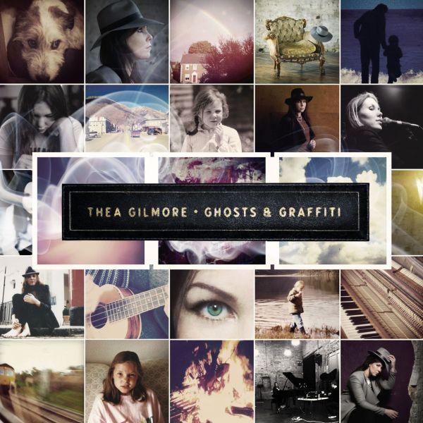 Gilmore, Thea - Ghosts & Graffiti