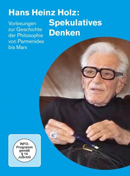 Hans Heinz Holz: Spekulatives Denken