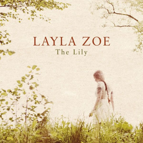 Zoe, Layla - The lily