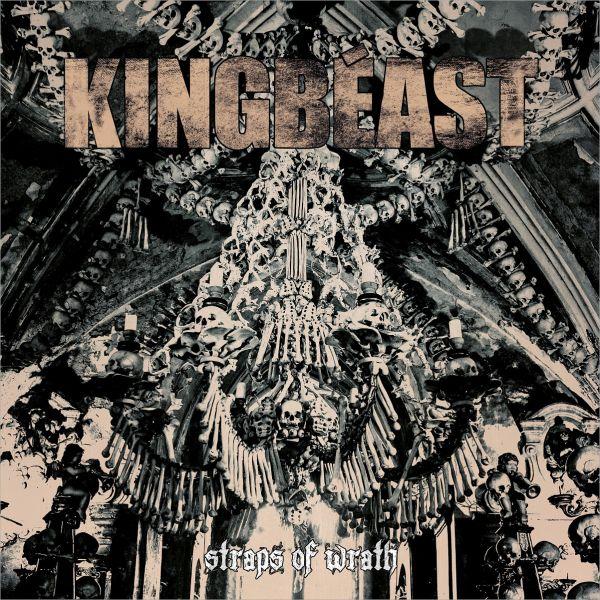 Kingbeast - Straps Of Wrath