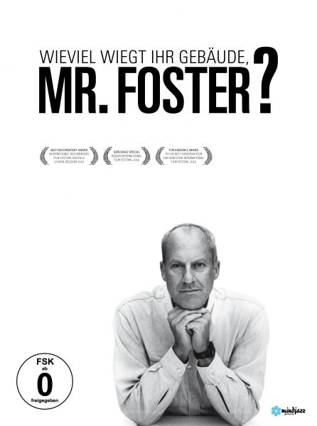 Wieviel Wiegt Ihr Gebäude, Mr. Foster ?