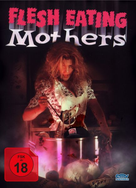 Flesh Eating Mothers (Mediabook)