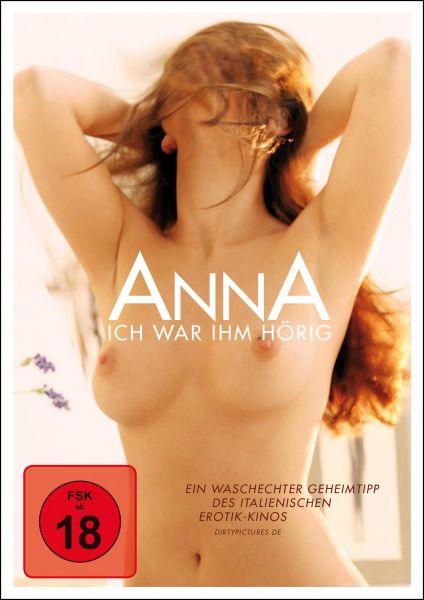 Anna - Ich war ihm hörig