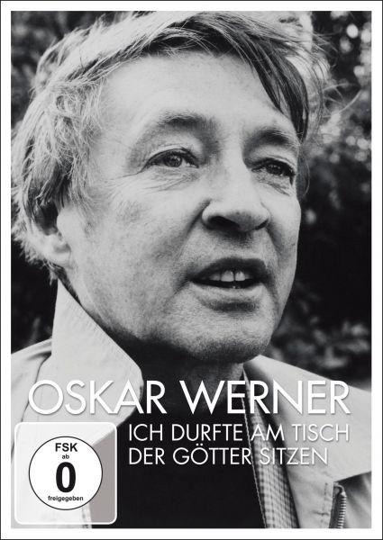 Oskar Werner - Ich durfte am Tisch der Götter sitzen