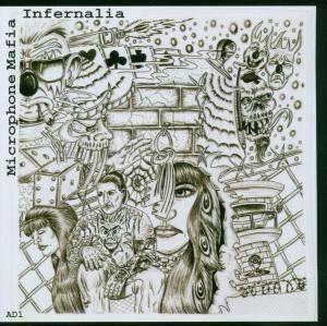 Microphone Mafia - Infernalia