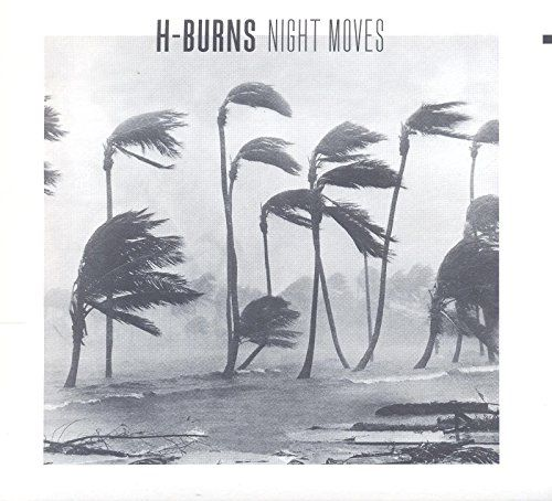 H-Burns - Night Moves