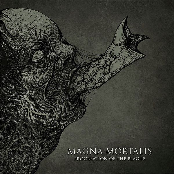 Magna Mortalis - Procreation Of The Plague