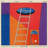 Hot Flash Heat Wave - Mood Ring (LP)
