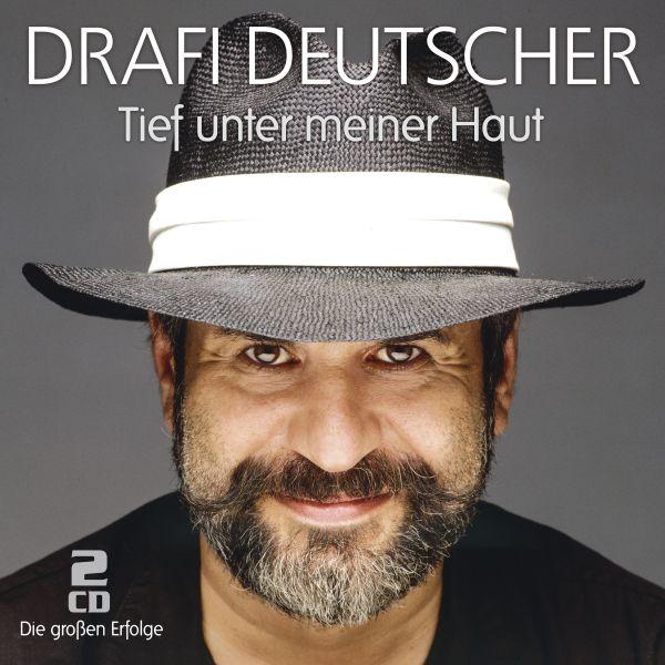 Deutscher, Drafi - Tief unter meiner Haut - die großen Erfolge
