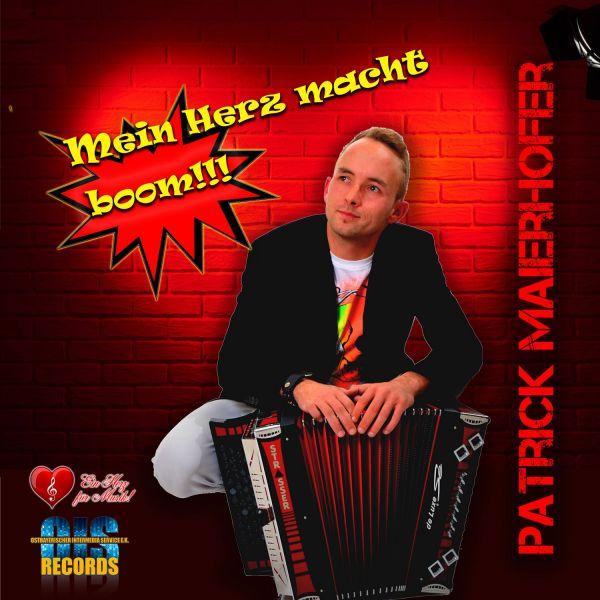 Maierhofer, Patrick - Mein Herz macht boom!!!