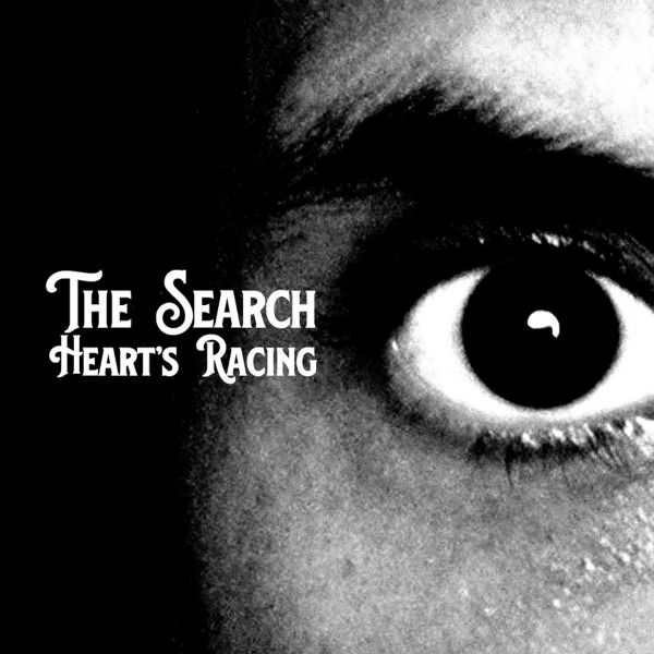 Search, The - Heart's Racing