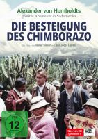 Die Besteigung des Chimborazo (Sonderausgabe) (neu gemastert)
