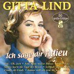 Lind, Gitta - Ich sag dir Adieu - 50 große Erfolge