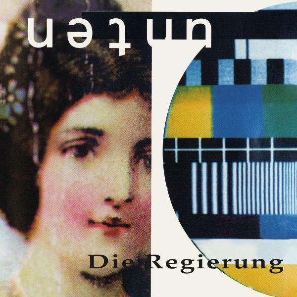 Regierung, Die - Unten (Vinyl)
