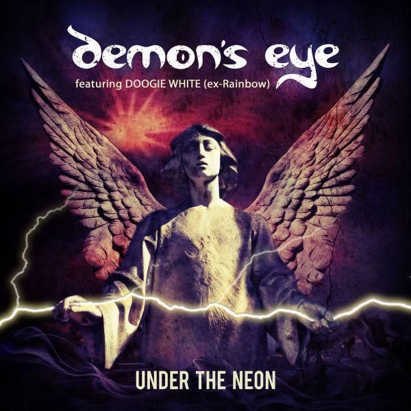 Demon's Eye (feat. Doogie White) - Under The Neon