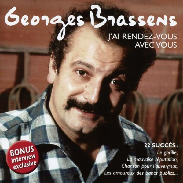 Brassens, Georges - J'ai Rendez-Vous Avec Vous (Best Of Early Years)