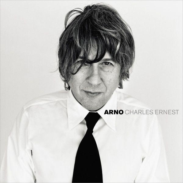 Arno - Charles Ernest (2LP+CD)