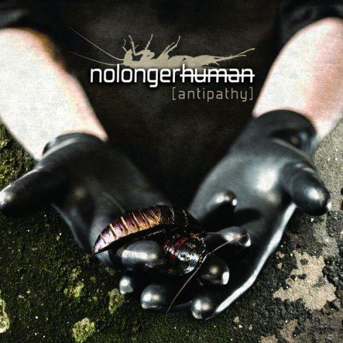 Nolongerhuman - Antipathy