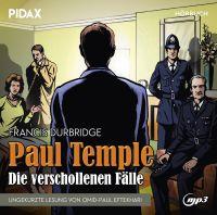 Durbridge, Francis - Francis Durbridge: Paul Temple - Die verschollenen Fälle