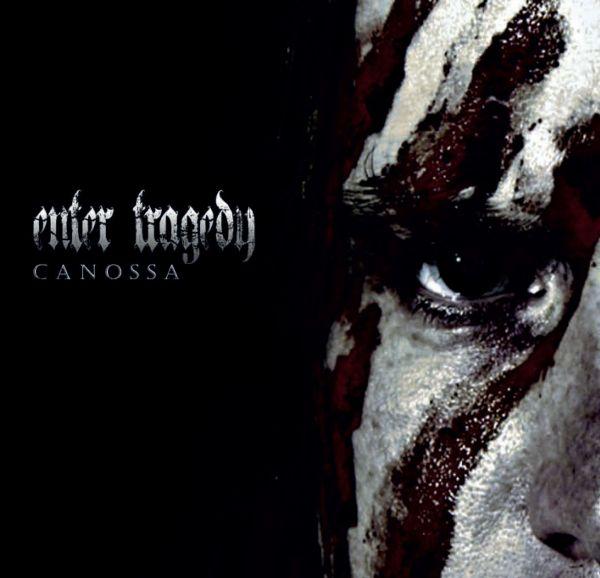 Enter Tragedy - Canossa