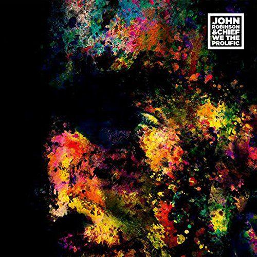 Robinson, John & Chief - We the Prolific