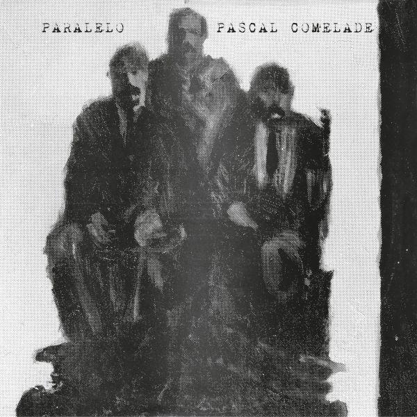 Comelade, Pascal - Paralelo (2LP+CD)