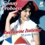 Froboess, Conny - Zwei kleine Italiener - 50 große Erfolge