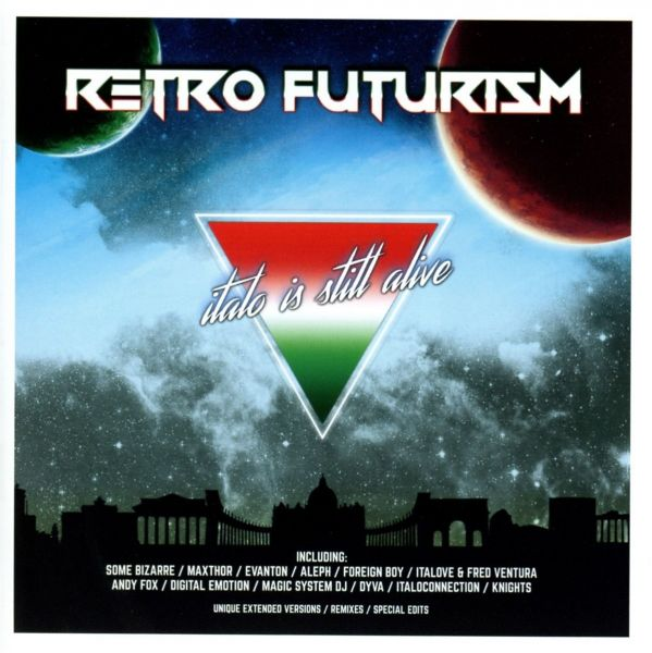 Various - Retro Futurism - Italo Is Still Alive