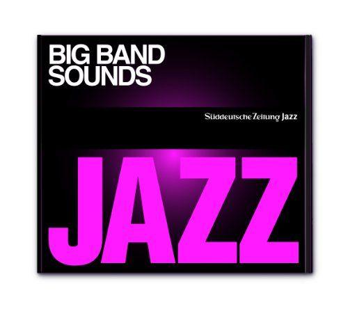 Süddeutsche Zeitung Jazz CD 10 - Big Band Sounds