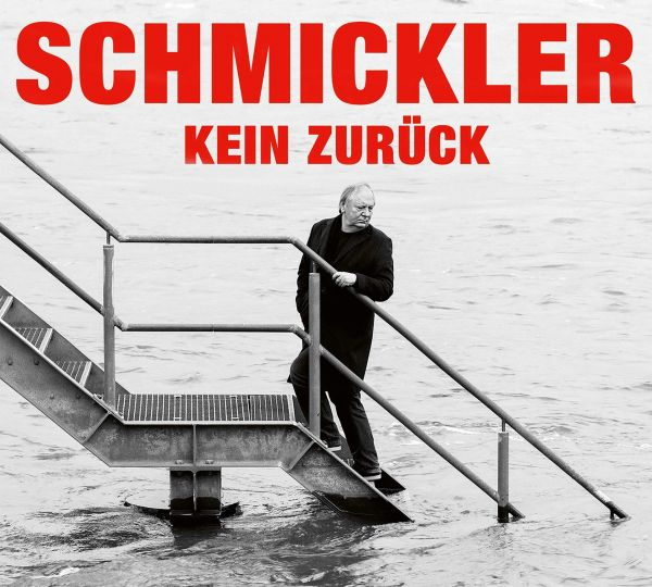 Schmickler, Wilfried - Kein zurück