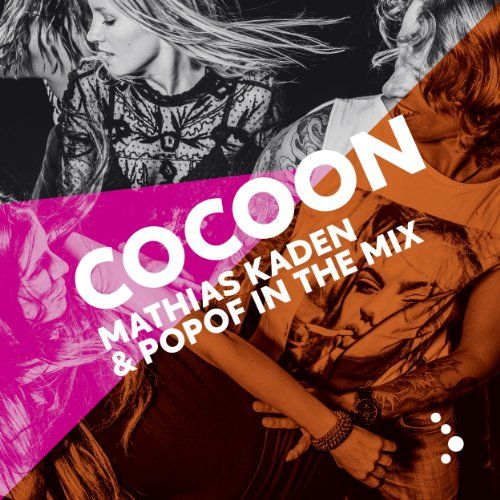 Various - Cocoon Ibiza mixed by Mathias Kaden & Popof