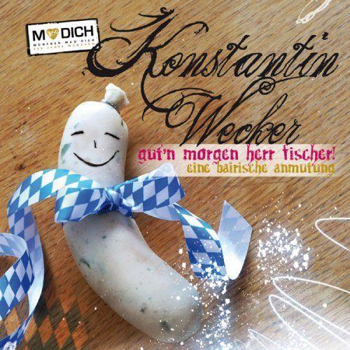 Wecker, Konstantin - Guten Morgen Herr Fischer (Digi-Pak München-Version