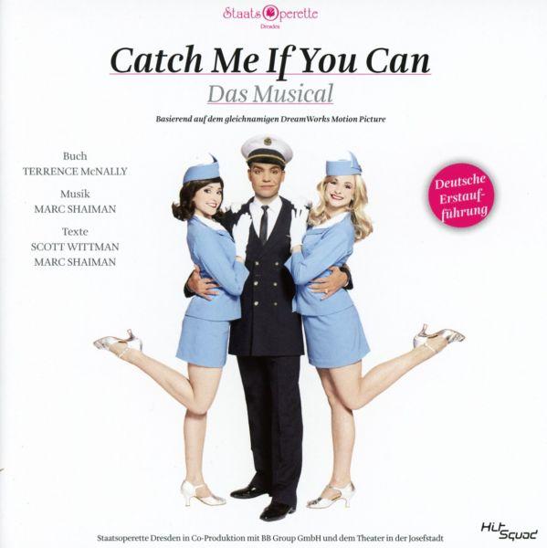 Original Cast Dresden - Catch me if you can - Deutsche Erstaufführung