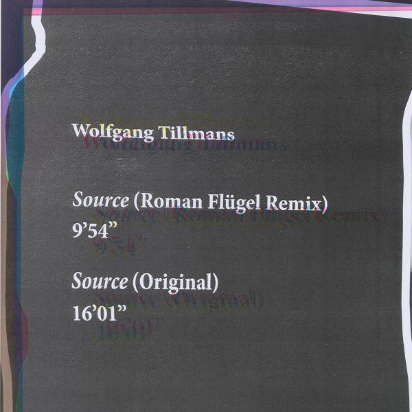 Tillmans, Wolfgang - Source (Roman Flügel Remixes / Original)
