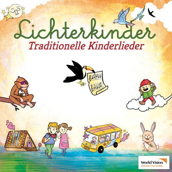 Lichterkinder - Traditionelle Kinderlieder