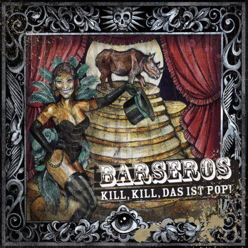 Barseros - Kill, Kill, das ist Pop! LP