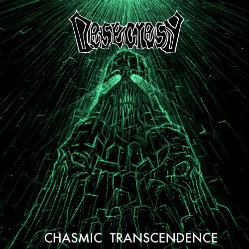 Desecresy - Chasmic Transcendence