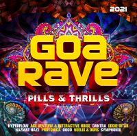 Various - Goa Rave 2021 - Pills & Thrills