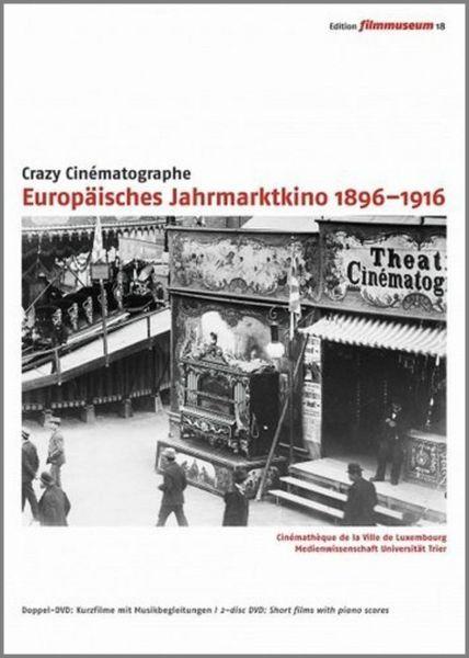 Europäisches Jahrmarktkino 1896-1916