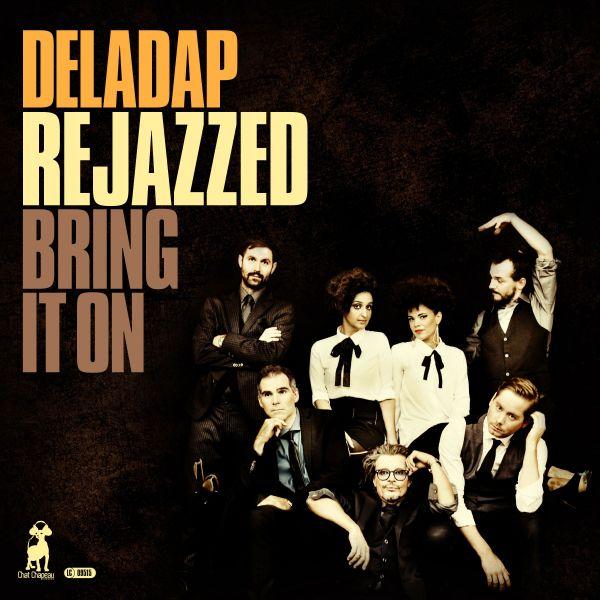 Deladap - ReJazzed - Bring It On (LP+CD)