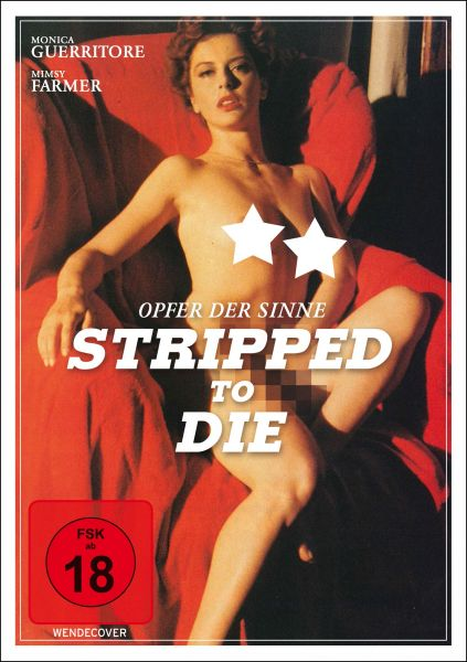 Stripped to Die - Opfer der Sinne